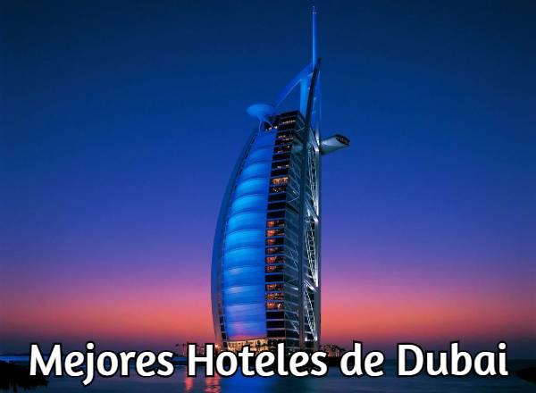 Mejores Hoteles de Dubai
