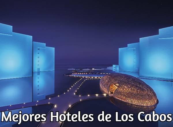 Mejores Hoteles de Los Cabos