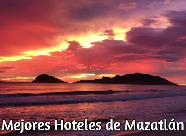 Mejores Hoteles de Mazatlán